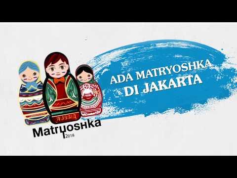 ADA MATRYOSHKA DI JAKARTA!!