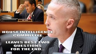 Trey Gowdy & Rep. Hurd Ask The Best Questions At End of Intelligence Hearing!