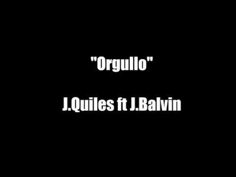 Orgullo J Quiles ft J Balvin letra