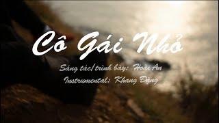 Cô Gái Nhỏ - Hoài An | MV Official