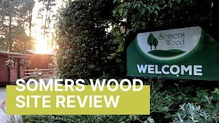 Somers Wood Caravan Park Site Review