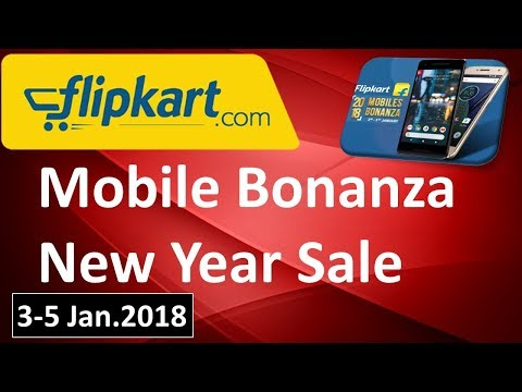 Dhamaka New Year Sale || Flipkart Bonenza Sale || 3-5 Jan2018