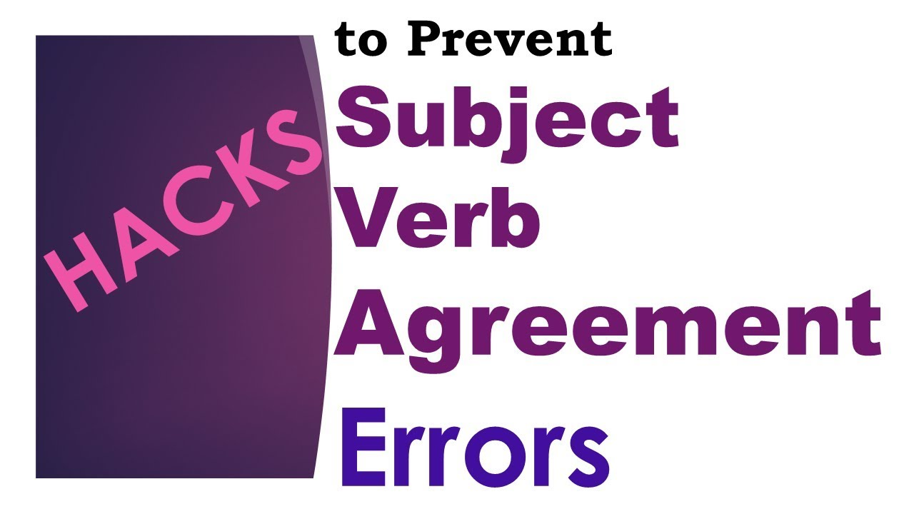 Avoid Mistakes In Subject Verb Agreement Part 1 Of 2 Avoid Common