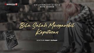 Bila Salah Mengambil Keputusan - Gelombang Cinta Buya Syakur | Voice By Pany Supani #142