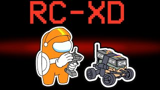 among us NEW RC-XD (mods)