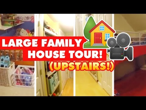 LARGE FAMILY HOUSE TOUR | UPSTAIRS & KID'S BEDROOMS | (Sheesh. Finally.)