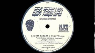 DJ Fett Burger & Stiletti-Ana ‎- Seriously Goodbye (beatless)