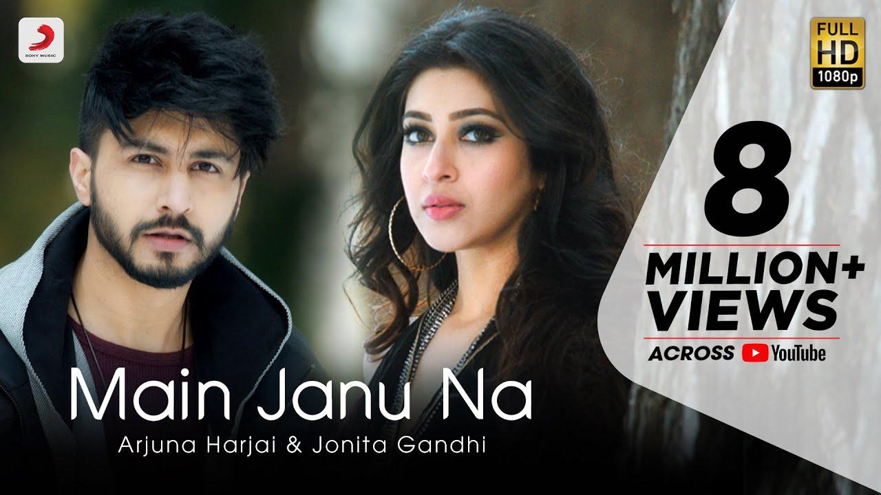 Download Main Janu Na - Arjuna Harjai | Jonita Gandhi | Sonarika Bhadoria | Love Song 2021
