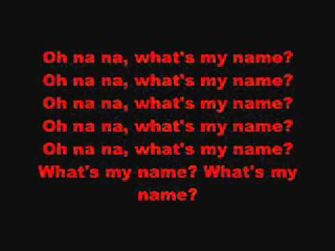 Rihanna - What's My Name Ft. Drake
