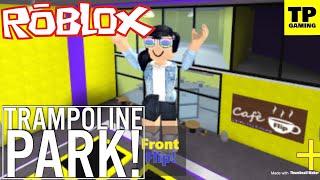 ROBLOX TRAMPOLINE PARK! W/VEVENTEENGAMING & SCRUFFY_123 | FLIPPING SKILLZ!!!!