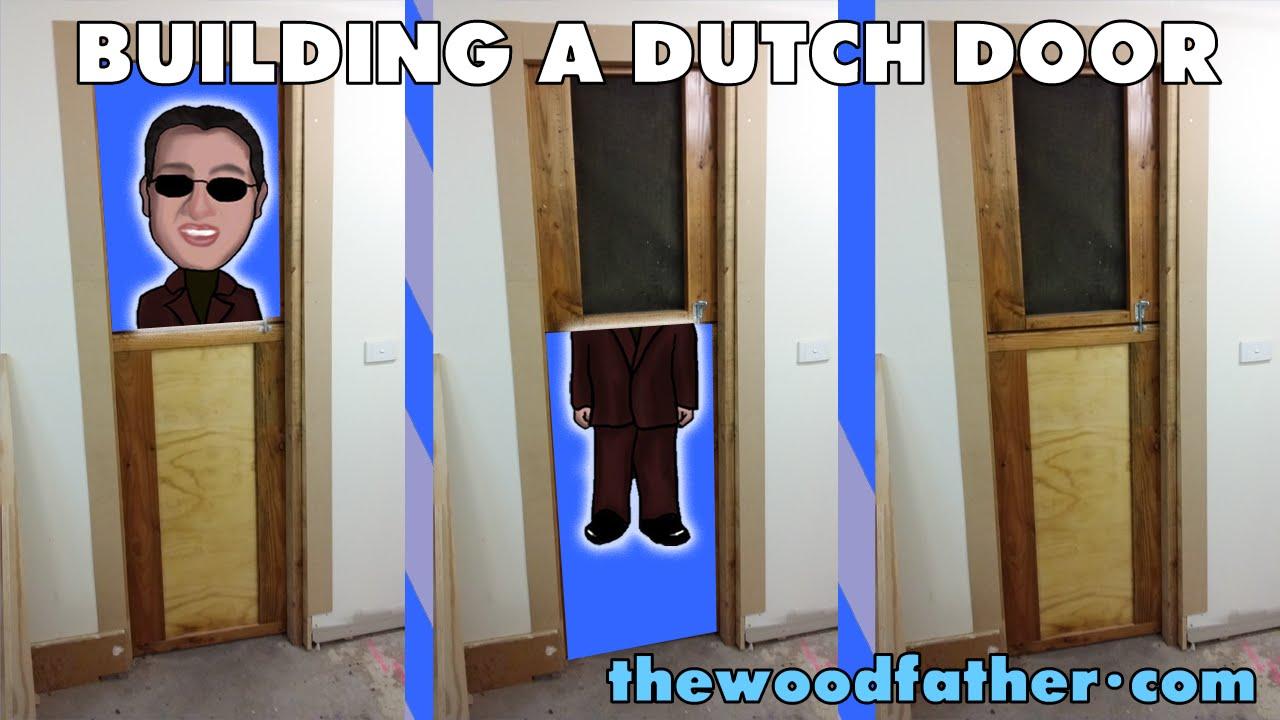 Diy Exterior Dutch Door Building A Dutch Door For The Workshop Thewoodfather Youtube