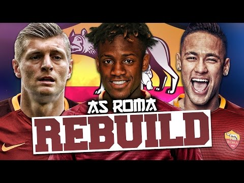 REBUILDING AS ROMA!!! FIFA 17 Career Mode