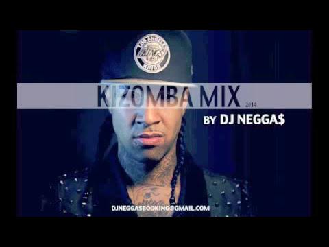 KIZOMBA MIX 2014 BY DJ NEGGA$