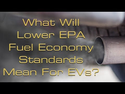 What Will Reduced EPA Fuel Economy Standards Mean For Electric Cars?