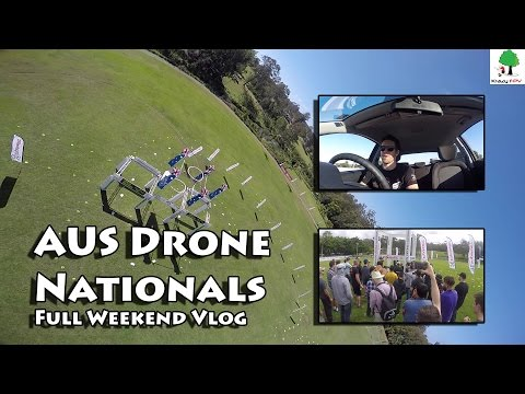 "AUS Drone Nationals Weekend Vlog - Flying & ""Crying"""