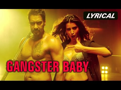 Gangster Baby (Lyrical Full Song) | Action Jackson | Ajay Devgn & Manasvi Mamgai
