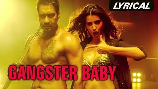 Gangster Baby (Lyrical Full Song) | Action Jackson | Ajay Devgn & Manasvi Mamgai