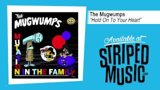 "The Mugwumps ""Hold On To Your Heart"""