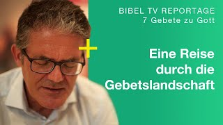 Trailer | 7 Gebete zu Gott | Bibel TV Dokumentation