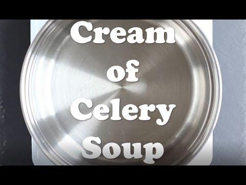 Cream Of Celery Soup Video