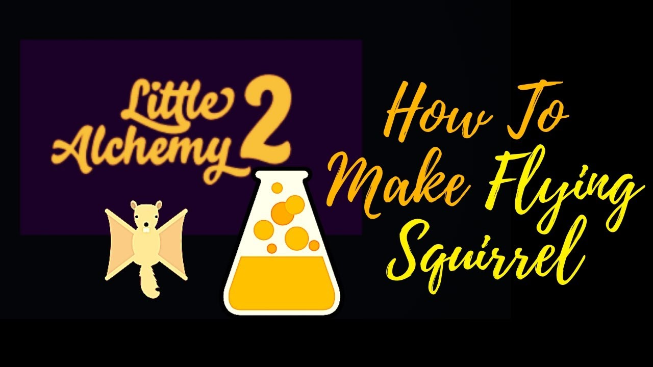 Little Alchemy 2-How To Make Flying Squirrel Cheats & Hints on