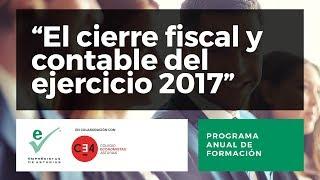 El cierre contable y fiscal del ejercicio 2017