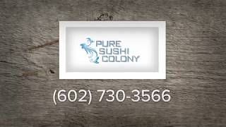 Sushi Restaurant & Japanese Restaurant in Phoenix, AZ | PURE Sushi Colony