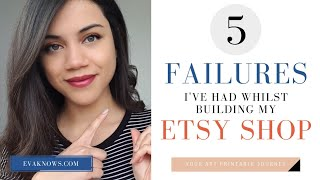 Get More Sales On Etsy: 5 Failures That I Made In My Etsy Shop That You Should Avoid