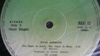 The Night Is Yours IS Mine -Ryan simmons 1985 euro disco