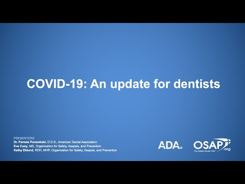 COVID-19: An Update For Dentists