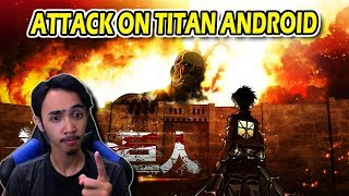 ATTACK ON TITAN VERSI ANDROID !