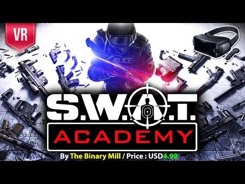 SWAT Academy Gear VR An intense combat training sim, against waves of hostile targets and zombie