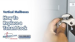 Mailboxes.com | How to Replace a Tenant Lock for Vertical Mailboxes