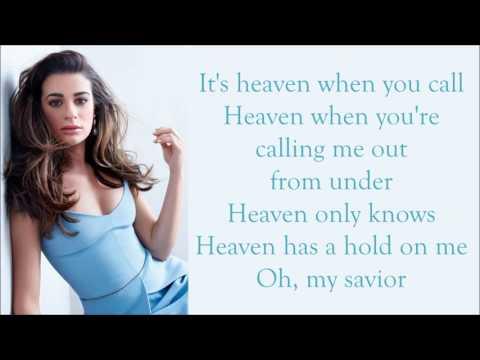 Lea Michele ~ Heavenly ~ Lyrics