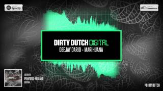 Deejay Dario - Marihuana | Dirty Dutch Digital 085