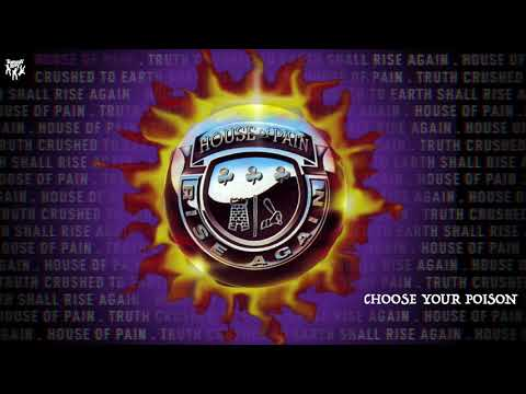 House of Pain - Choose Your Poison mp3