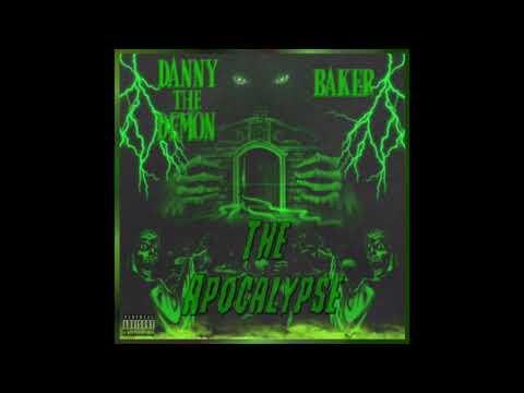 DannyTheDemon - The Apocalypse feat. Baker (Prod. Baker)