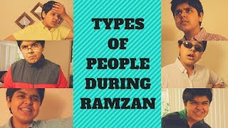 Types of People During Ramzan | The Shehzad Show | Pakistan