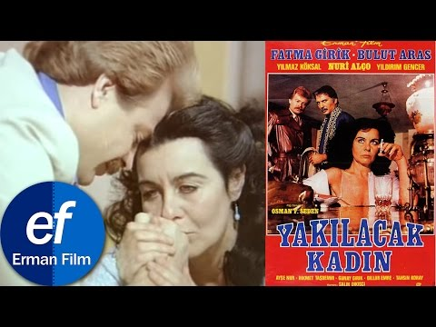 Yakılacak Kadın (1982) - Fatma Girik & Bulut Aras & Nuri Alço