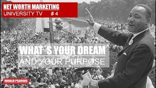 NET WORTH MARKETING USA SHOW #4 - WHATS YOUR DREAM & REASON WHY?