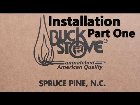 Buck Stove model 91- Detailed installation part 1 of 2