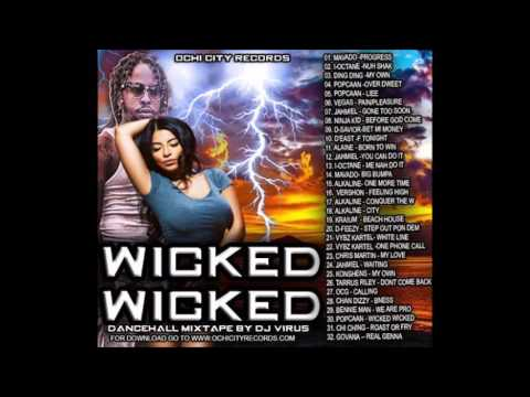May 2016 DANCEHALL #WICKED WICKED# MIX BY DJ VIRUS