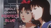 Perfect Blue An Anime Classic Youtube