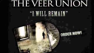 The Veer Union I WILL REMAIN Lyric Video