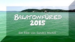 Balatonfüred & Umgebung 2015