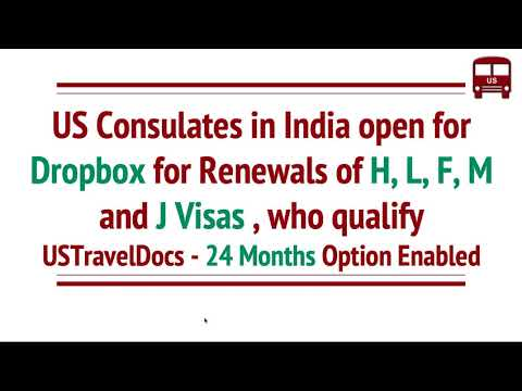 US Consulates In India Open For Dropbox For Renewals H, L Visas.  24 Months Change