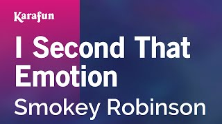 Karaoke I Second That Emotion - Smokey Robinson *