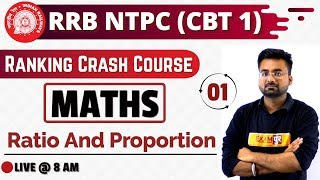 Class -01 || RRB NTPC  || Maths || by Abhinandan Sir || Ratio and Proportion