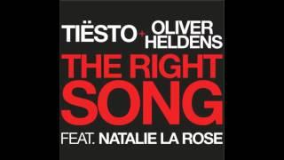 Tiësto, Oliver Heldens-The Right Song ft Natalie La Rose