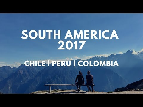 South America Travel Movie 2017 - Backpacking